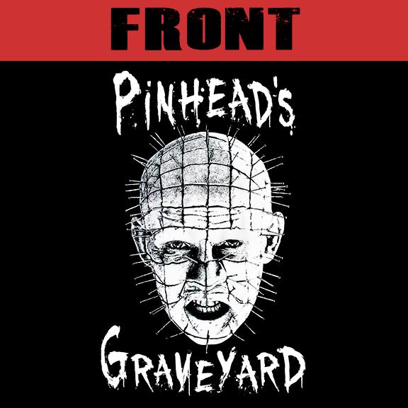 Pinhead's Graveyard - T-Shirt Front