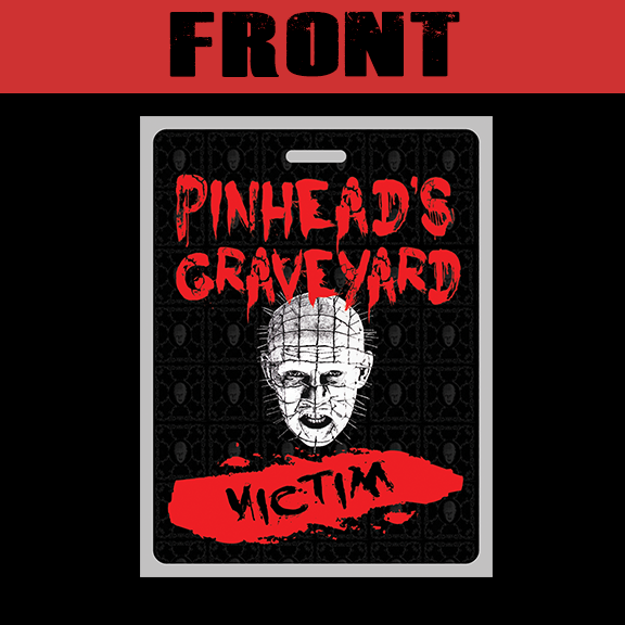 Pinhead's Graveyard Victim Badge Front