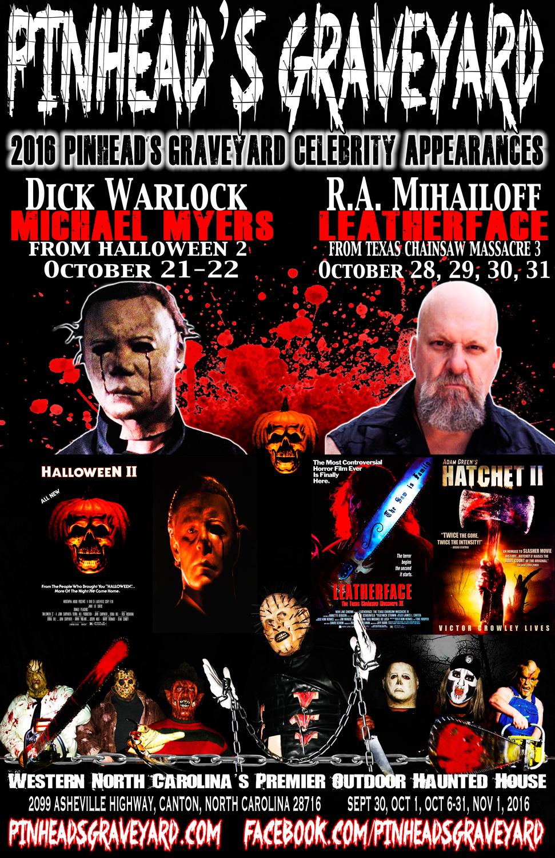 2016 Pinhead's Graveyard Celebrity Appearances Dick Warlock & R.A. Mihailoff
